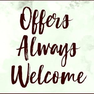 Offers Always Welcome!!
